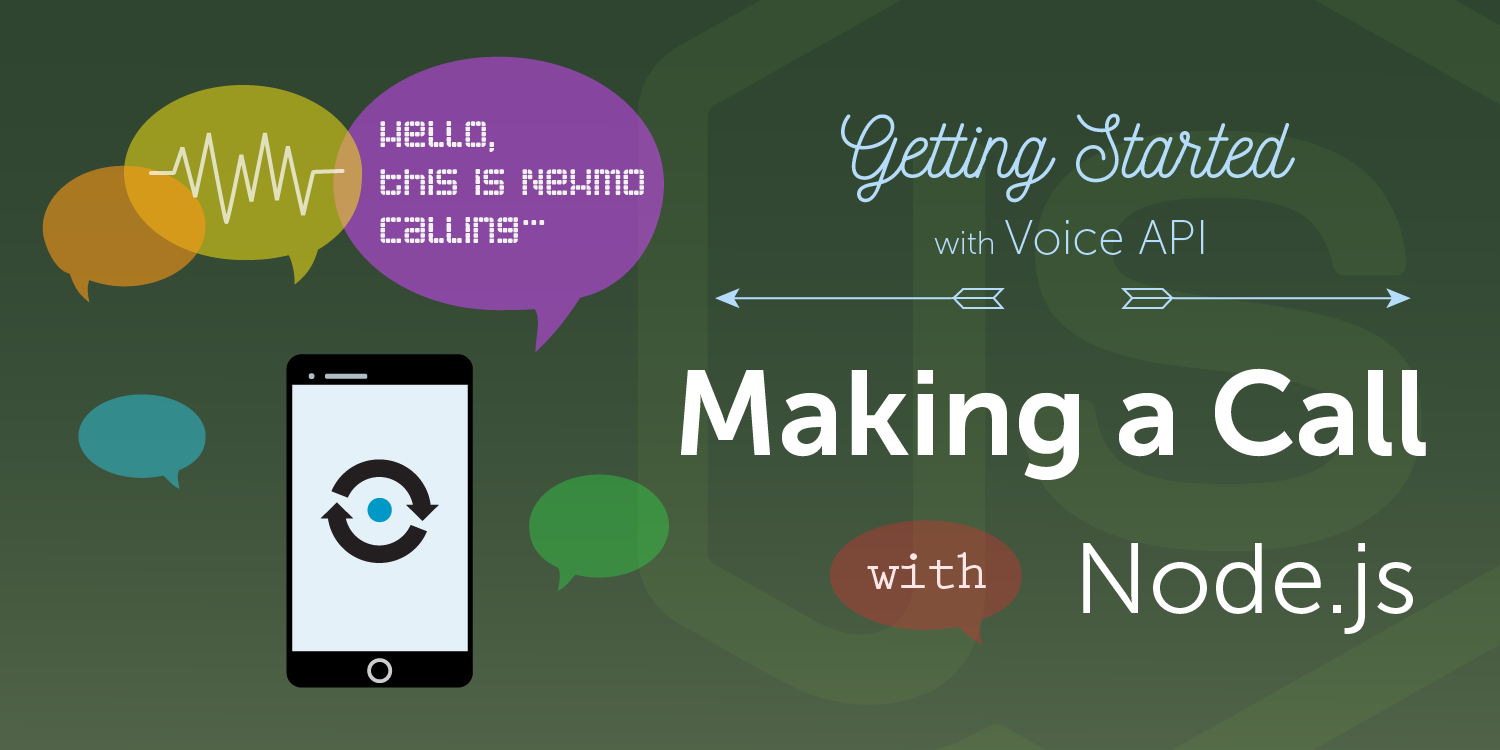 Nexmo Voice API - Making a call
