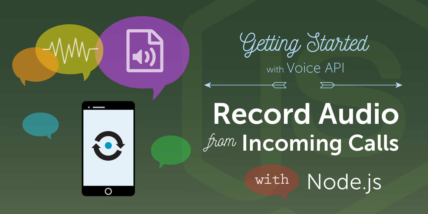 Nexmo Voice API - Record audio file