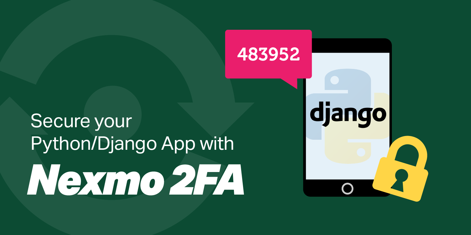 Nexmo 2FA with Django