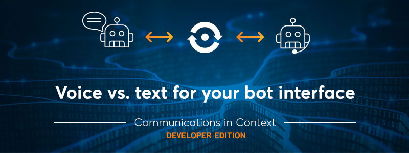 Voice vs. Text for Your AI Bot Interface