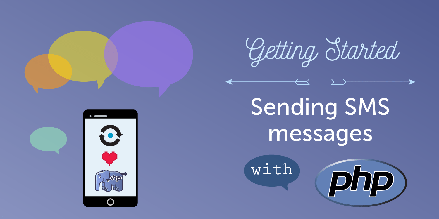Sending SMS Messages with PHP - Nexmo Developer Blog