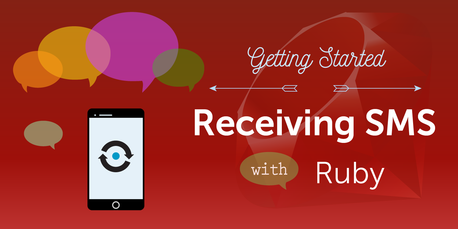 Getting started receiving SMS with Ruby