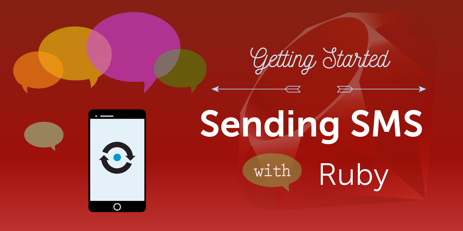 Getting started sending SMS with Ruby