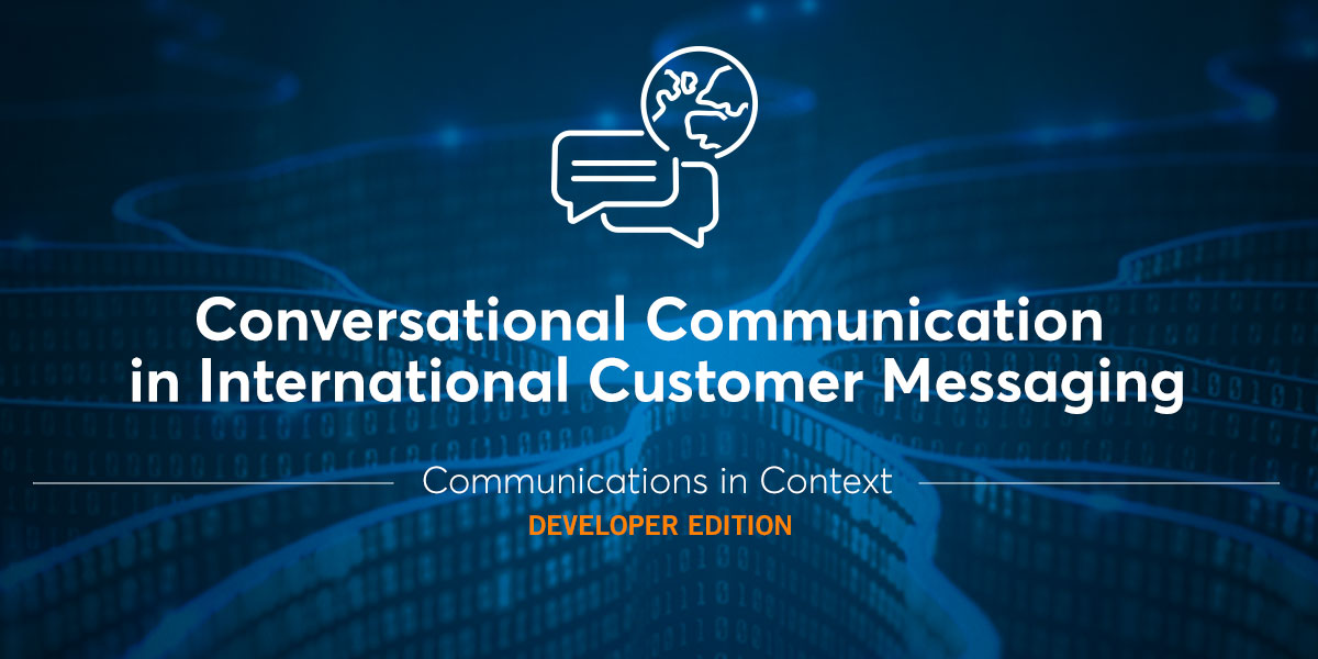 Conversational Communication in International Customer Messaging