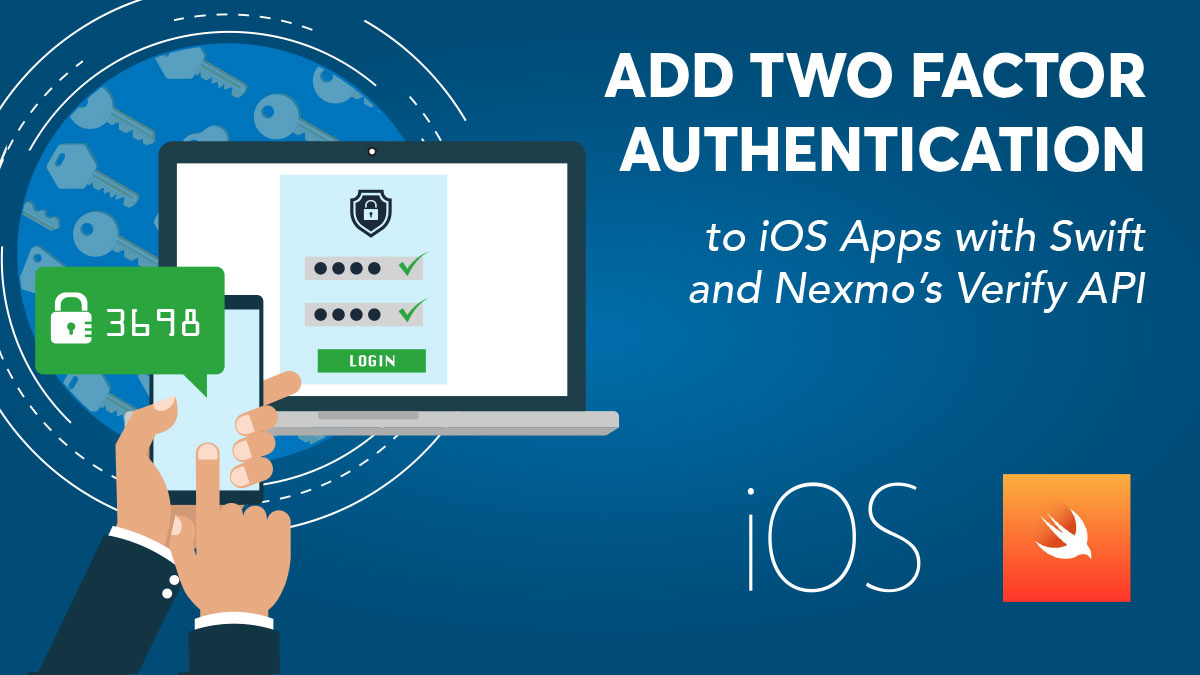 Add Two-Factor Authentication (2FA) to iOS Apps with Swift