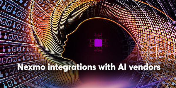 Nexmo integrations with AI vendors.