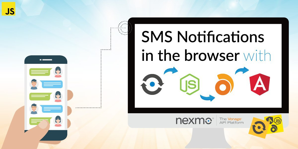 SMS Notifications in the Browser with Nexmo, Angular and Ably