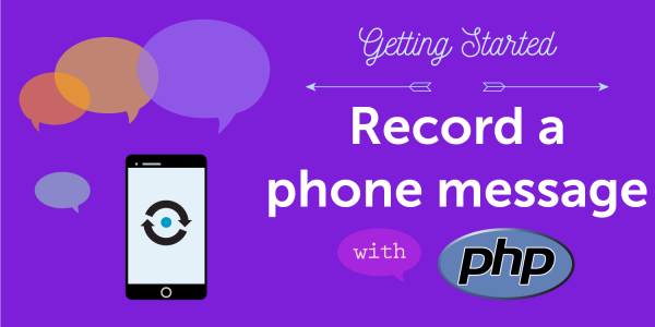 Record a phone message with PHP