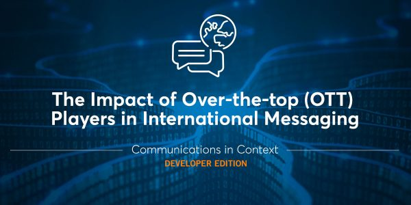 The Impact of OTT Chat Apps on International Customer Messaging