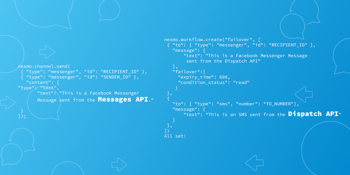 First Look at the Nexmo Messages and Dispatch APIs - Nexmo