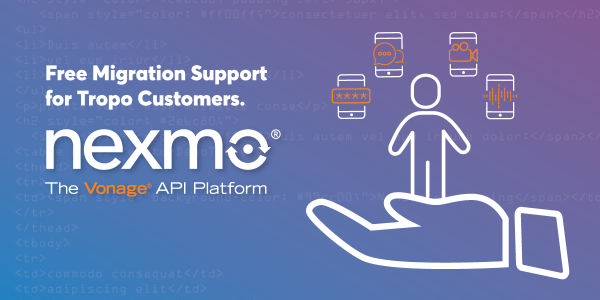 Tropo Migration Program to Nexmo