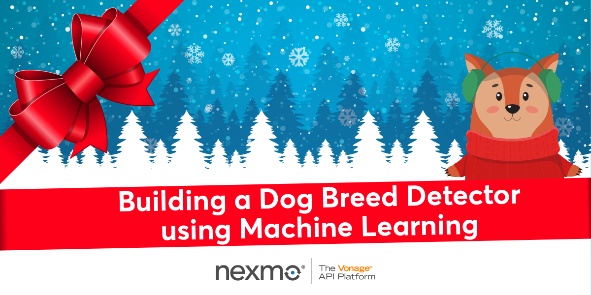 Building a Dog Breed Detector Using Machine Learning - Nexmo