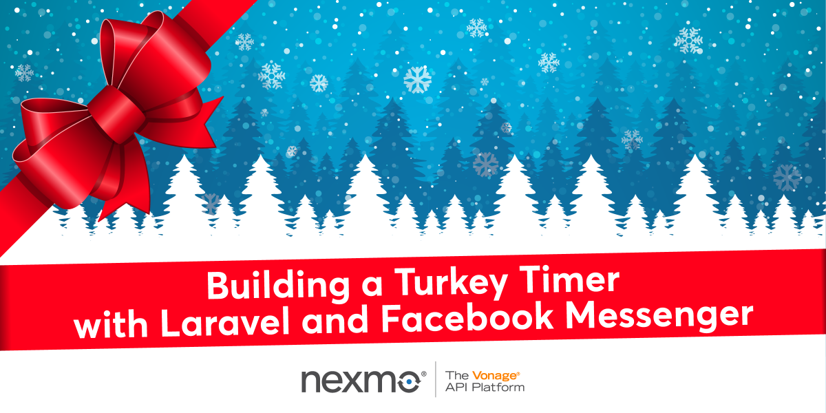 Building a Turkey Timer with Laravel and Facebook Messenger