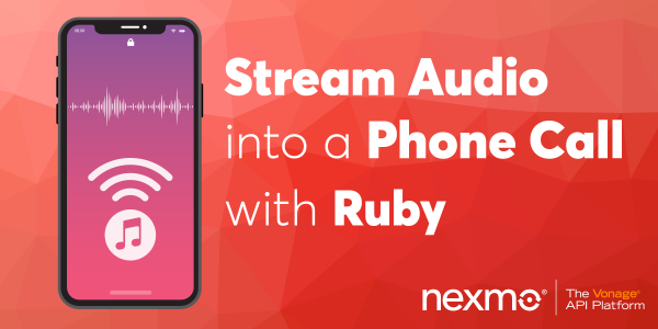 Stream Audio into a Phone Call with Ruby