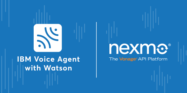 IBM Watson & Nexmo