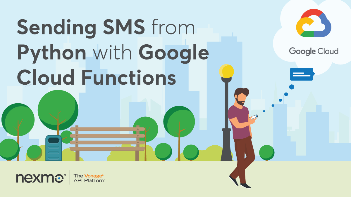 Sending SMS from Python with Google Cloud Functions - Nexmo