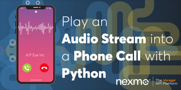 Play an Audio Stream into a Phone Call with Python