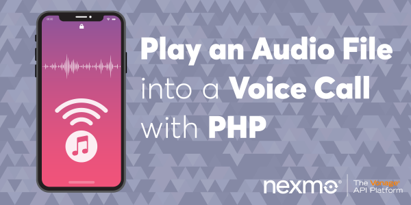 Play an Audio File into a Voice Call with PHP