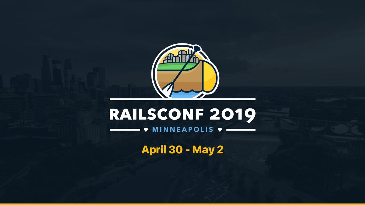RailsConf 2019