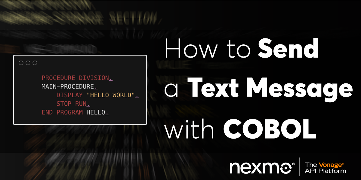 Send a Text Message with COBOL - Nexmo Developer Blog