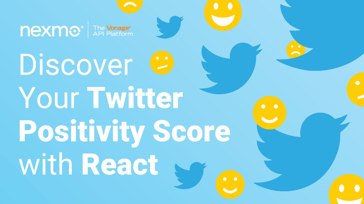 Discover Positivity Score with Nexmo and React