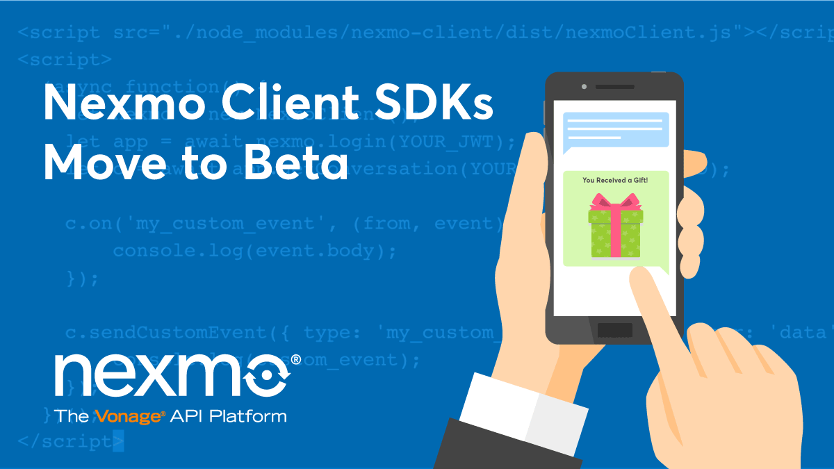 Nexmo Client SDKs Move to Beta
