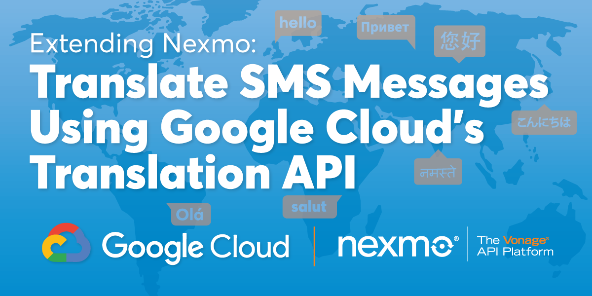 Translate SMS Messages Using Google Cloud's Translation API