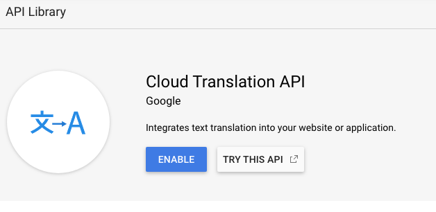 Enable Google Cloud Translation API