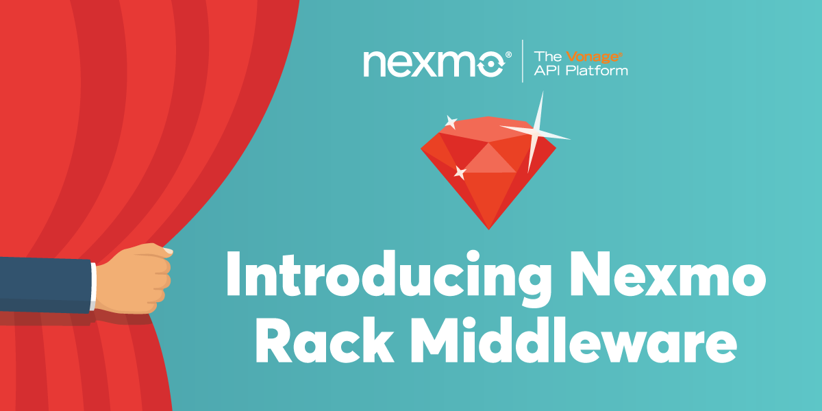 Introducing Nexmo Rack Middleware