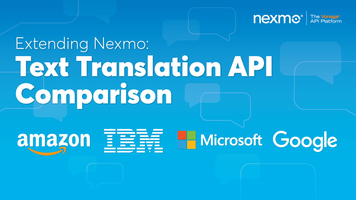 Extending Nexmo - Text Translation API Comparison
