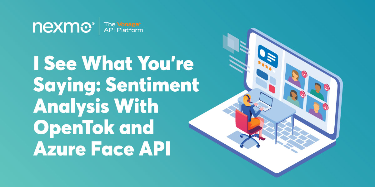 Sentiment Analysis With Opentok and Azure Face API