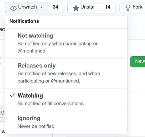 screenshot showing the GitHub watch button and options: not watching, releases only, not watching, ignoring